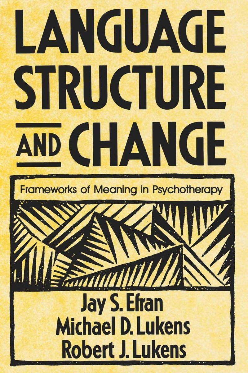 Language Structure and Change: Frameworks of Meaning in Psychotherapy by W. W. Norton & Company