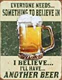 I Believe I'll Have Another Beer Distressed Retro Vintage Tin Sign Tin Sign , 13x16 by Poster Discount