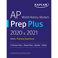 AP World History Modern Prep Plus 2020 & 2021: 6 Practice Tests + Study Plans + Targeted Review & Practice + Online (Kaplan Test Prep)