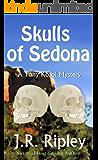 Skulls Of Sedona (Tony Kozol Mystery Book 2)