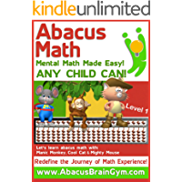 Abacus Math: Mental Math Made Easy by Abacus Brain Gym (English Edition)