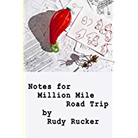 Notes for Million Mile Road Trip