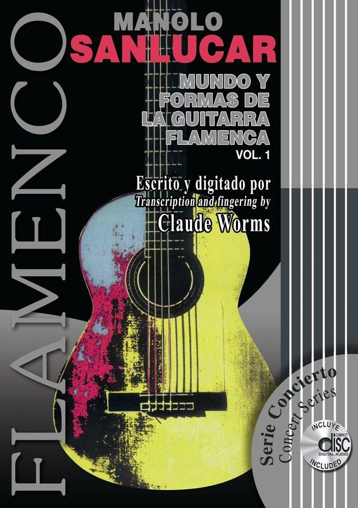 MUNDO Y FORMAS DE LA GUITARRA FLAMENCA 1 Libro de Partituras + CD ...