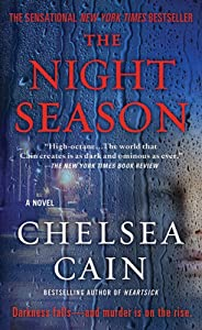 The Night Season: A Thriller (Archie Sheridan & Gretchen Lowell Book 4)