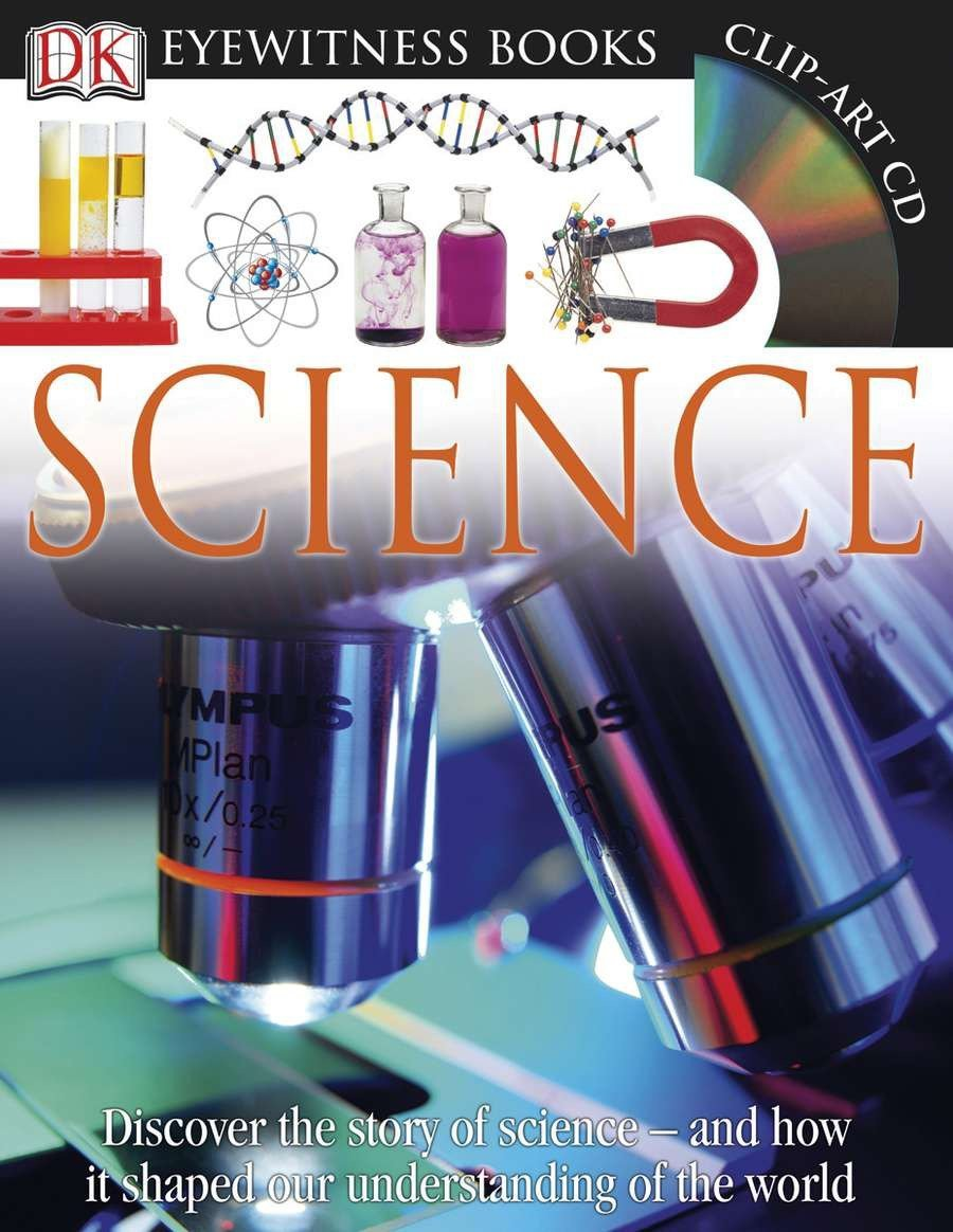 DK Eyewitness Books: Science: Discover the Story of Science and How it  Shaped Our Understanding of the World Paperback – February 21, 2011