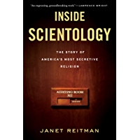Inside Scientology: The Story of America's Most Secretive Religion (English Edition)