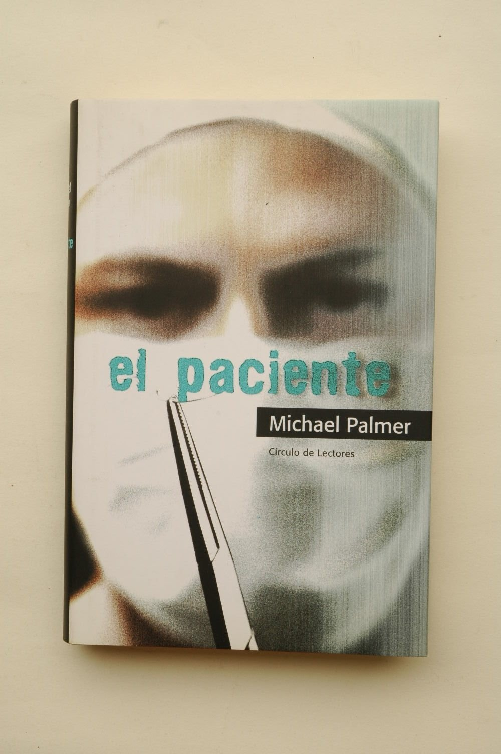 El paciente: Amazon.es: Michael Palmer: Libros