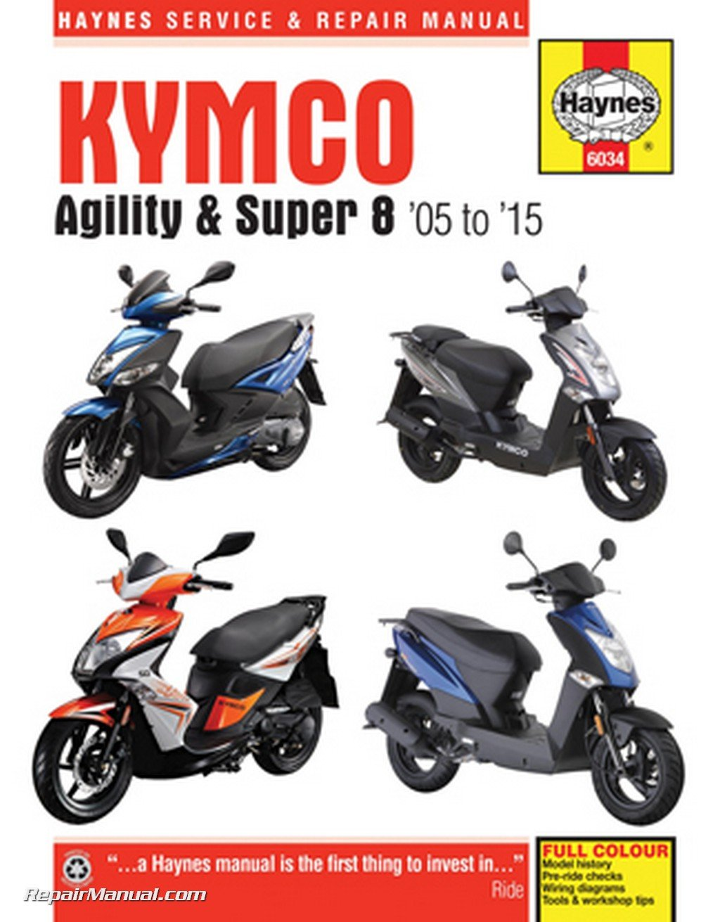 H6034 Kymco 2005-2015 Agility & Super 8 Haynes Scooter Repair Manual by by Publisher