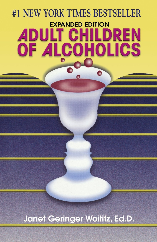 Adult Children of Alcoholics: Janet G. Woititz: 9781558741126: Amazon.com:  Books