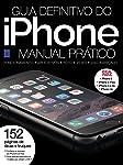 Guia Definitivo do iPhone. Manual Prático