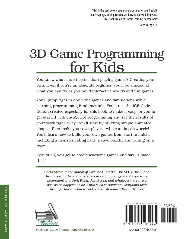 Buy 3D Game Programming for Kids (Pragmatic Programmers) Book Online ...