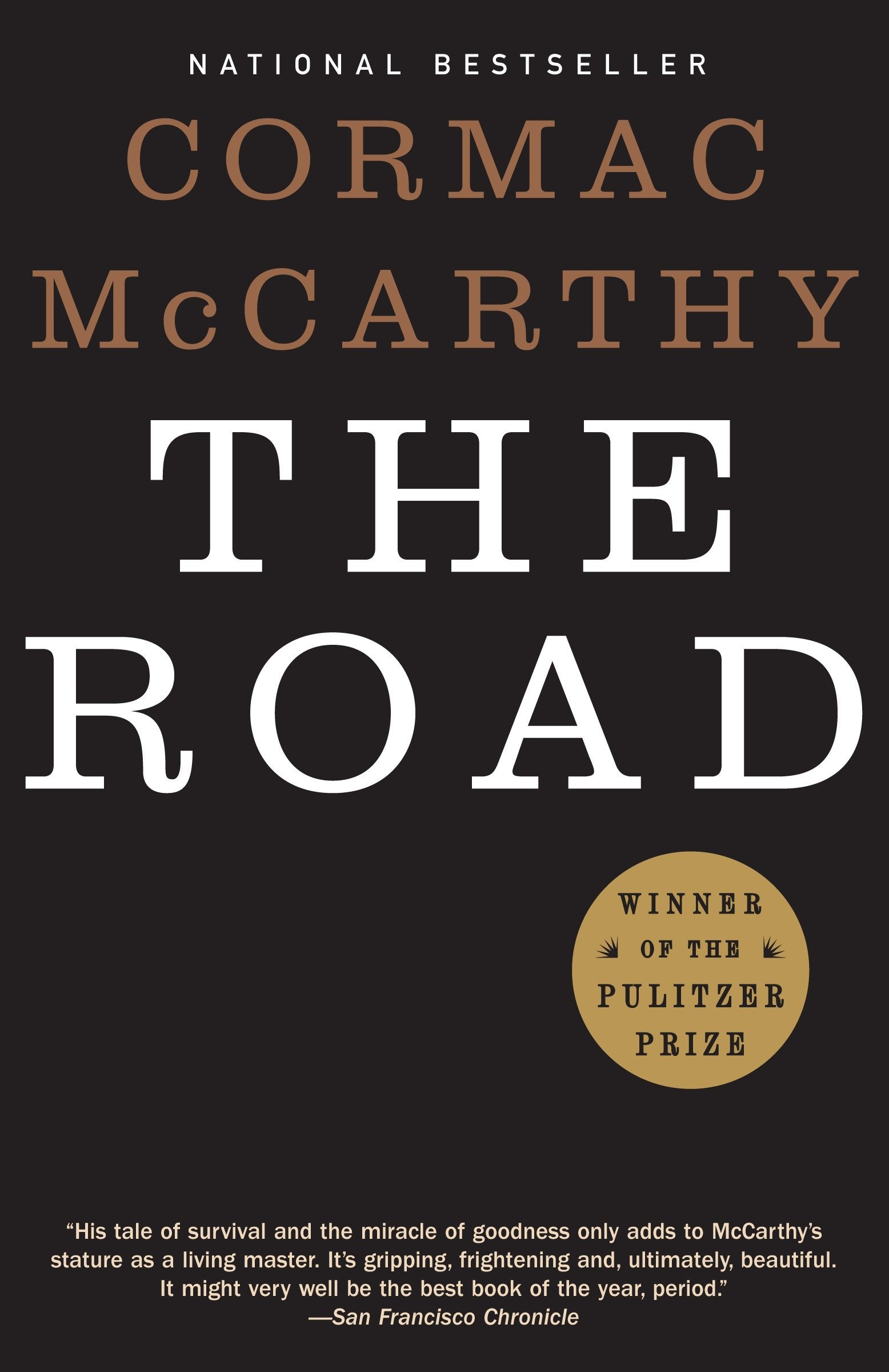 The Road: McCarthy, Cormac: 9780307387899: Amazon.com: Books