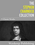The Stephen Charnock Collection: 7 Classic Works