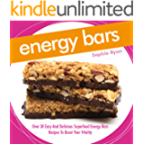 Energy Bars: Over 30 Easy And Delicious Superfood Energy Bars RecipesTo Boost Your Vitality (English Edition)