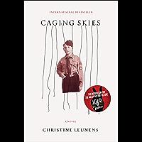 Caging Skies: A Novel