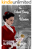 The Silent Song of Winter (Seasons Book 3)