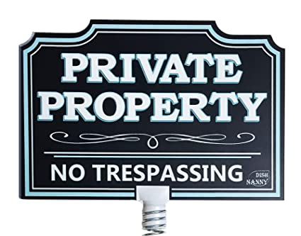 DISH NANNY Private Property Sign No Trespassing House Yard Sign Dynamic |  No Trespassing Signs Yard Privacy Sign for Home No Soliciting Business Two