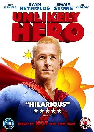 An Unlikely Hero: Hero – Hero Not