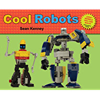 Cool Robots (Sean Kenney's Cool Creations)