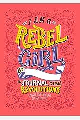 I Am A Rebel Girl Journal Hardcover