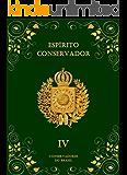 Espírito Conservador: Volume IV (Coleção Espírito Conservador Livro 4)