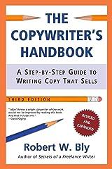 The Copywriter's Handbook, Third Edition Paperback