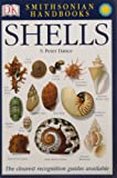 Shells: The Photographic Recognition Guide to Seashells of the World (Smithsonian Handbooks (Paperback))