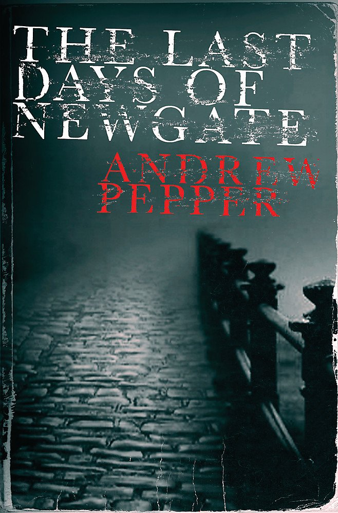 The Last Days of Newgate (A Pyke Mystery) pdf epub