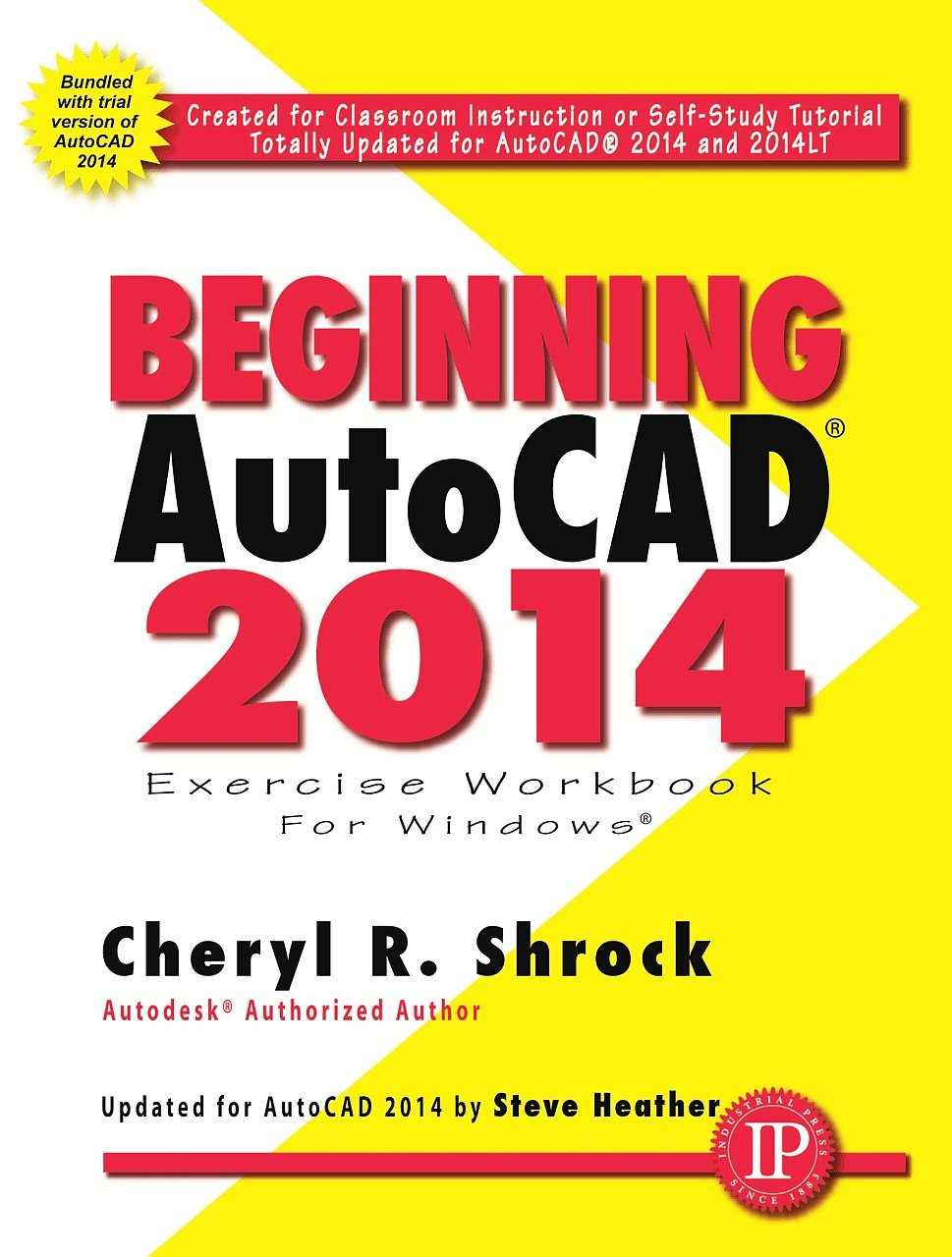Beginning autocad 2014 cheryl r shrock 9780831134730 amazon beginning autocad 2014 cheryl r shrock 9780831134730 amazon books baditri Images