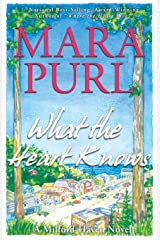 What the Heart Knows: A Milford-Haven Novel (Milford-Haven Novels) Paperback