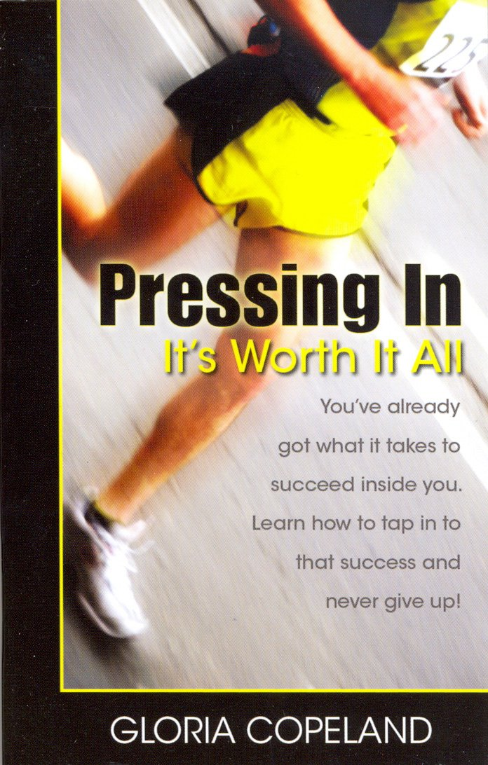 Pressing in - It's Worth It All ebook