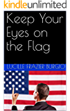 Keep Your Eyes on the Flag