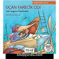 Uçan Farecik Odi-Özgüvenli Mutlu Çocuk Kitap Serisi