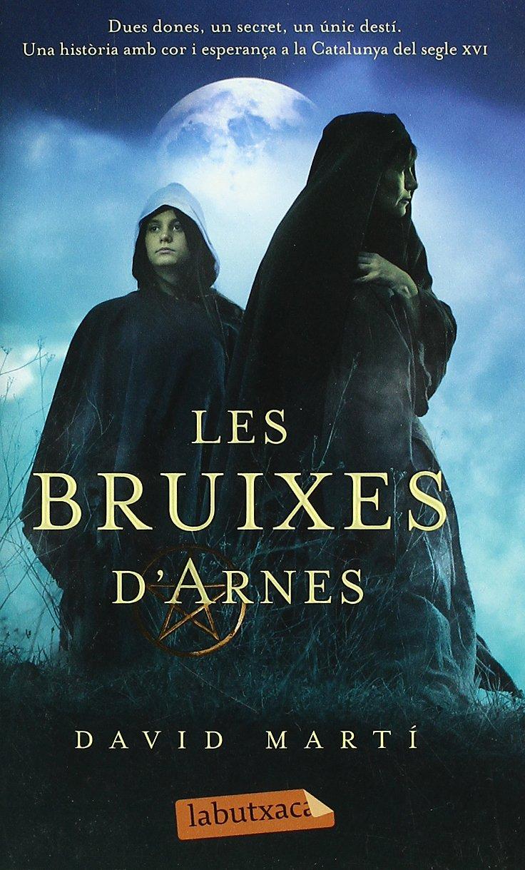 Les Bruixes DArnes (Labutxaca): Amazon.es: Martí Martínez, David ...