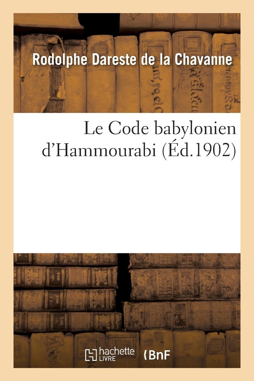 Download Le Code Babylonien d'Hammourabi (French Edition) pdf epub