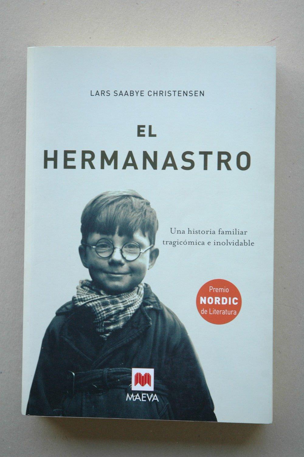 El hermanastro / Lars Saabye Christensen: Amazon.es: Lars ...