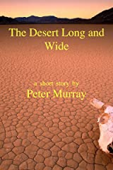 The Desert Long and Wide Kindle Edition