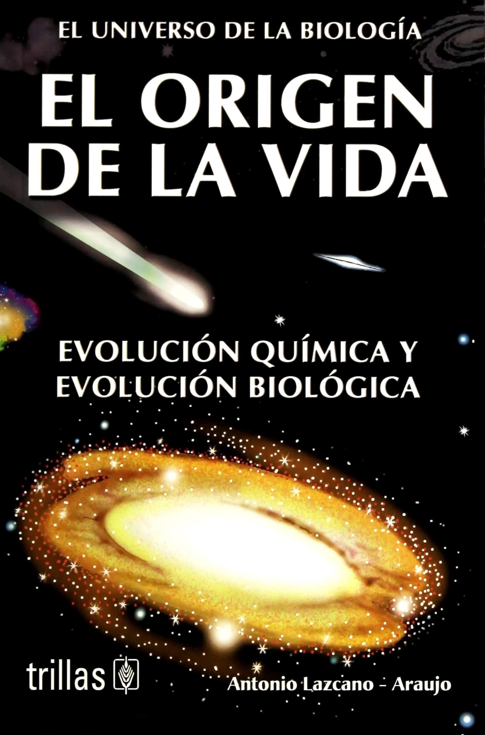 El Origen De La Vida Pdf Antonio Lazcano