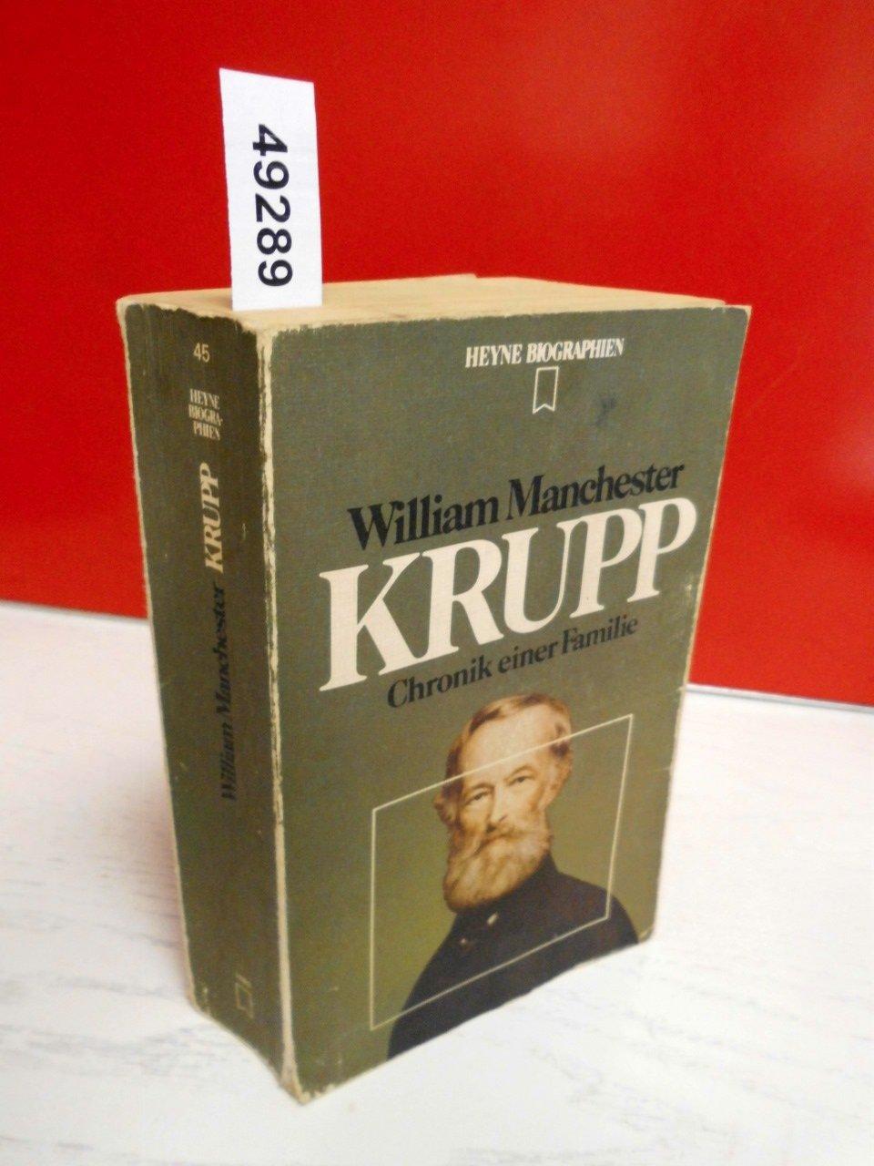 Krupp. Chronik einer Familie