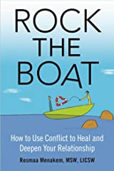 Rock the Boat: How to Use Conflict to Heal and Deepen Your Relationship Paperback