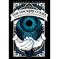 The Hackers Codex: Modern Web Application Attacks Demystified