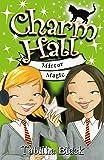 Mirror Magic: Book 6 (Charm Hall)