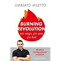 Burning revolution. Più magri, più sani, più forti