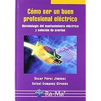 Cómo ser un buen profesional eléctrico