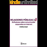 Relaciones públicas 2.1: Reflexiones sobre comunicación corporativa en Internet