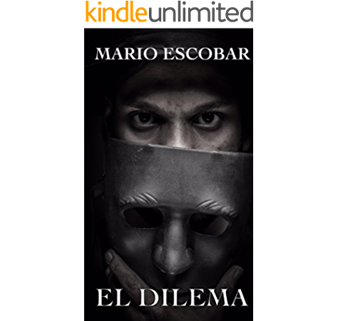 EL DILEMA eBook: Escobar, Mario: Amazon.es: Tienda Kindle