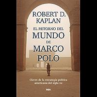 El retorno del mundo de Marco Polo (ENSAYO Y BIOGRAFIA)