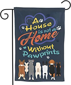 Granbey A House is Not A Home Without Pawprints Garden Flag Small Decorative Home Flags Vertical Double Sided Cute Dogs Funny Pets Yard Flag Outdoor Lawn Decoration 12x18 inch