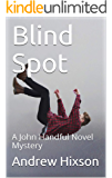 Blind Spot: A John Handful Novel Mystery (The John Handful Mysteries Book 1)