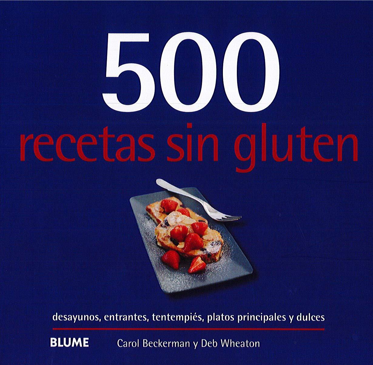 500 recetas sin gluten: Amazon.es: Carol Beckerman, Cristina ...